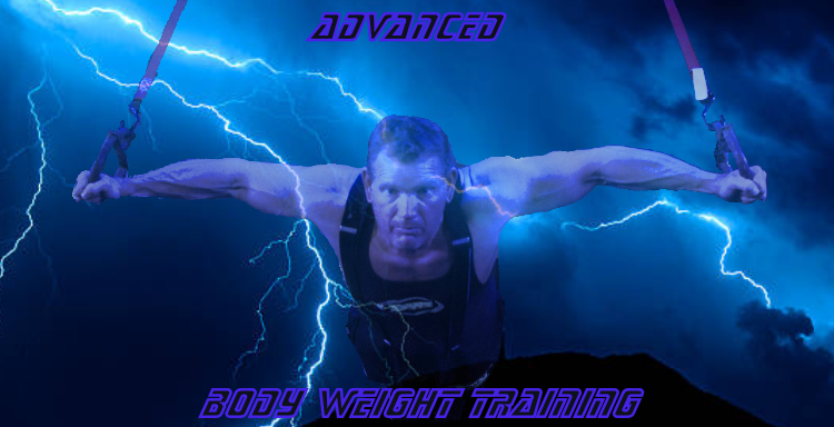 Advanced Body Weight Training