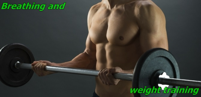 Weight training and breathing