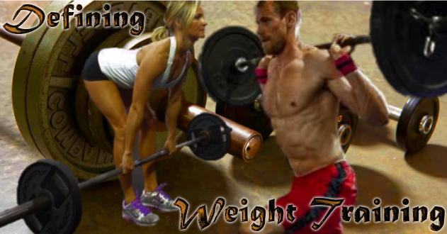 Define weight training