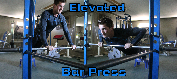 Elevated Bar Press