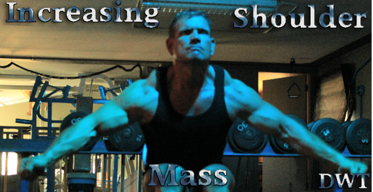 Increasing shoulder mass
